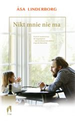 """Åsa Linderborg """"Nikt mnie nie ma"""""""